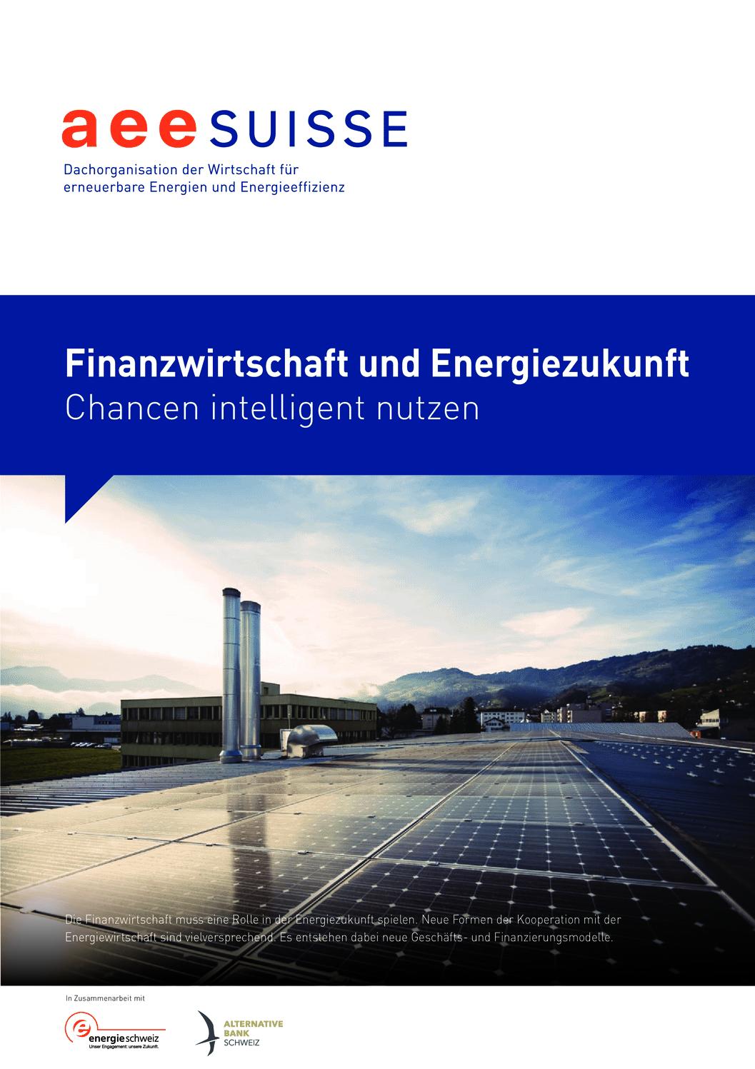 aee suisse Finanzwirtschaft Energiezukunft